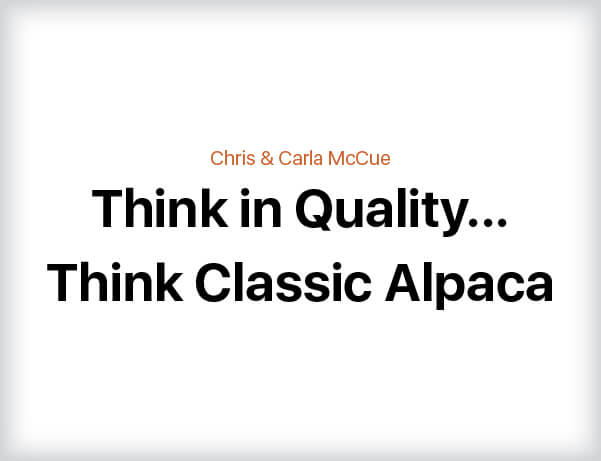 Think in Quality ... Think Classic Alpaca